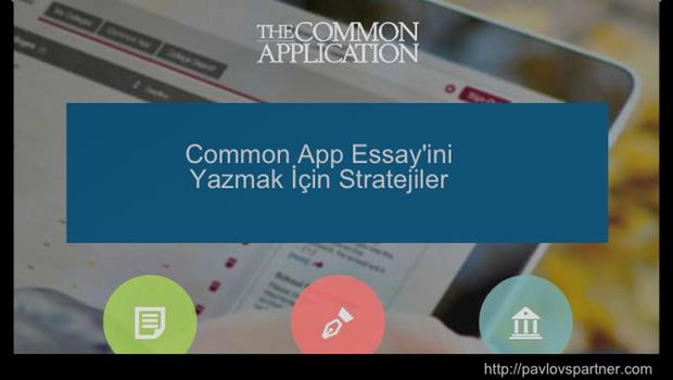 Common App Essayi Nasil Yazilir