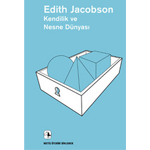 En Ilginç Psikoloji Kitapları 4: Edith Jacobson - Kendilik ve Nesne Dünyası